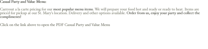 Casual Party and Value Menu: